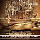 Saint-Saëns - Moussa - Saariaho:  Symphonie et créations pour orgue et orchestre