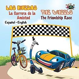 Las Ruedas: La Carrera de la Amistad The Wheels: The Friendship Race (Spanish