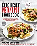 img - for The Keto Reset Instant Pot Cookbook: Reboot Your Metabolism with Simple, Delicious Ketogenic Diet Recipes for Your Electric Pressure Cooker book / textbook / text book