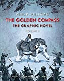 Image of The Golden Compass Graphic Novel, Volume 2 (His Dark Materials)