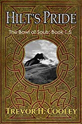 Hilt's Pride (The Bowl of Souls Book 0) (English Edition)