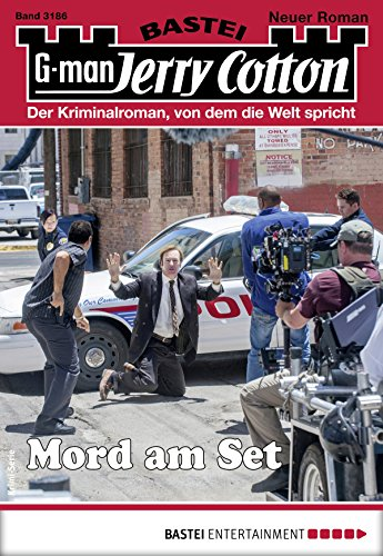 Jerry Cotton 3186 - Krimi-Serie: Mord am Set (German Edition)