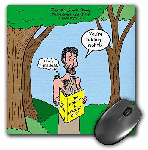 - 3dRose Rich Diesslins Funny Cartoon Gospel Cartoons - Luke 3-1-6 - Pass the Locust, Honey with John the Baptist and diet book - MousePad (mp_44470_1)