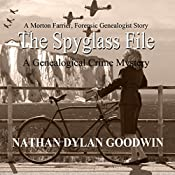 The Spyglass File: The Forensic Genealogist, Book 4 | Nathan Dylan Goodwin