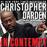 In Contempt | Christopher A. Darden,Jess Walter - contributor