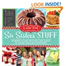 A Year with Six Sisters' Stuff: 52 Menu Plans, Recipes, and Ideas to Bring Families Together