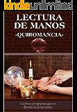 Lectura de Manos -Quiromancia- (Spanish Edition)