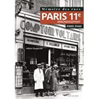 Mémoire des rues - Paris 11E arrondissement (1900-1940)