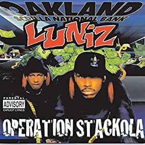 Luniz operation stackola listen to all release completely in mp3.