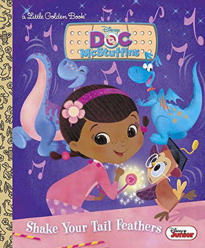 Search : Shake Your Tail Feathers (Disney Junior: Doc McStuffins) (Little Golden Book)