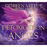 La détoxication avec les anges - Livre audio 2CD