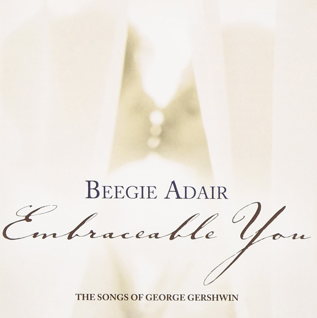 Embraceable You: Romantic Songs of George Gershwin by Green Hill