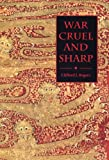 War Cruel and Sharp : English Strategy under Edward III, 1327-1360, Rogers, Clifford J., 1843839296