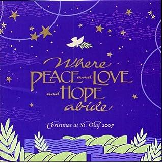 christmas at st olaf 2007 where peace and love and hope abide - St Olaf Christmas Festival