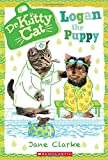 img - for Logan the Puppy (Dr. KittyCat #7) book / textbook / text book