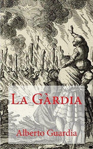 LA GÀRDIA (Italian Edition) - La Gardia