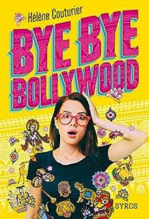 Bye Bye Bollywood, Couturier, Hélène