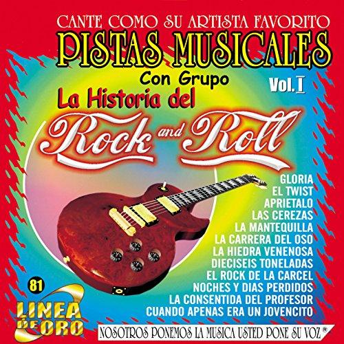 Pistas Musicales Con Grupo la Historia del Rock & Roll Vol. 1 (Roll Pista)