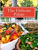 The Delicate Palate, Michelle Hood, 1490516794