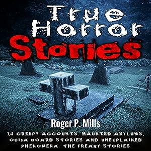 True Horror Stories Audiobook