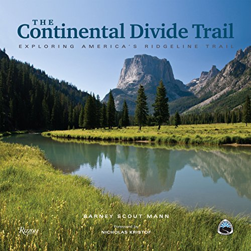 The Continental Divide Trail: Exploring America's Ridgeline Trail Continental Divide National Scenic Trail
