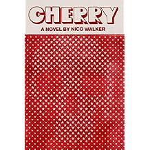 Cherry: A novel