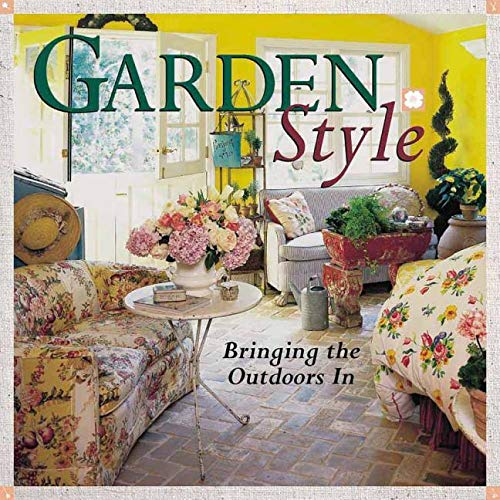 Garden Style: Bringing the Outdoors In (Sams Outdoor Furniture)