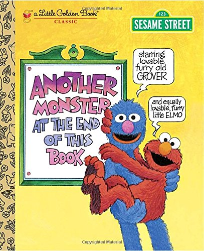 Another Monster at the End of This Book (Sesame Street Ser.)