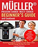 Mueller® Pressure Cooker Beginner's Guide and Cookbook