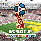 World Cup: Colouring Book - All 32 2018 Russia World Cup team logos to colour - Ideal gift / present idea for any young football fan!