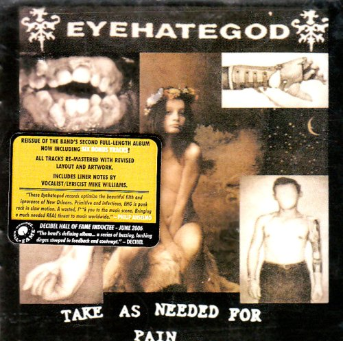 Take As Needed For Pain (Reissue)