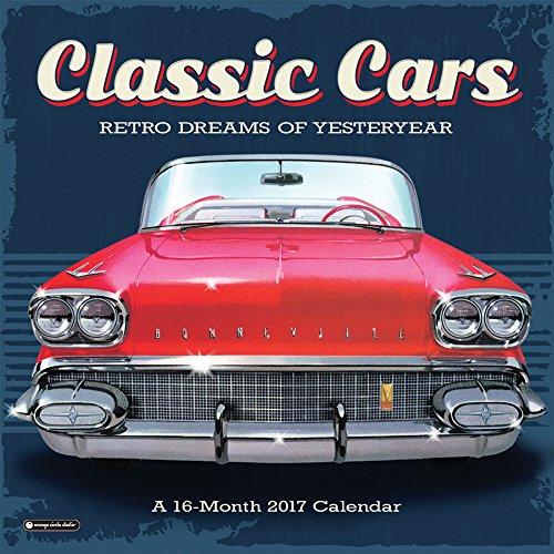 Orange Circle Studio 16-Month 2017 Wall Calendar, Classic Cars (51195)