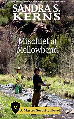 Mischief at Mellowbend (Master Security) (Volume 4) PDF