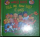 Tell Me How Fast It Goes, Shirley Willis, 0531118266