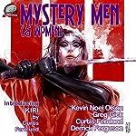 Mystery Men (& Women), Volume 3 | Derrick Ferguson,Kevin Noel Olson,Greg Gick,Curtis Fernlund