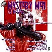 Mystery Men (& Women), Volume 3 | Kevin Noel Olson, Greg Gick, Derrick Ferguson, Curtis Fernlund