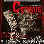 Census: Harvest Trilogy, Volume 3   Michele E. Gwynn