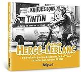 Herge - Leblanc. l'Histoire du Journal des Jeunes de 7 a 77 Ans ~ J. Pessis