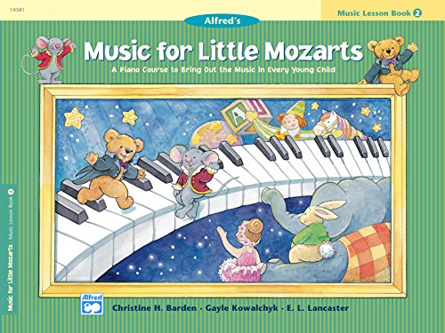 Music for Little Mozarts, Lesson Book 2: A Piano Course to Bring Out the Music in Every Young Child ()