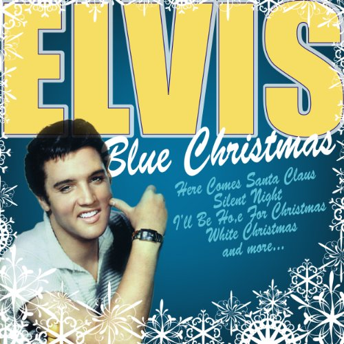 elvis blue christmas - Blue Christmas By Elvis Presley