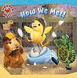 How We Met! (Wonder Pets!)