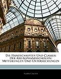 Die Handschriften Und Classen Der Aristophanesscholien: Mitteilungen Und Untersuchungen, Konrad Zacher, 1141268094