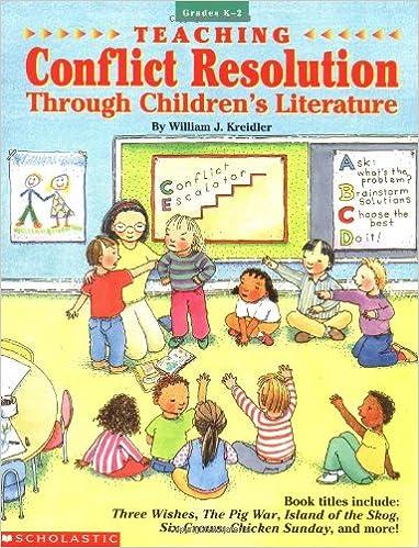 Teaching Conflict Resolution Through Children's Literature (Grades ...