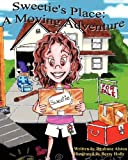 Sweetie's Place: A Moving Adventure