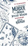 Murder at the Murder Mystery Weekend