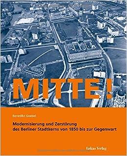 Mitte Modernisierung Und Zerstorung Des Berliner Stadtkerns Von