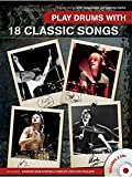 Play Drums With 18 Classic Songs. Partitions, 2 x CD pour Batterie