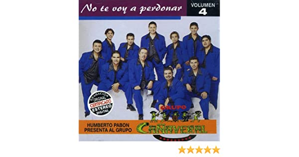 No Te Voy A Perdonar, Volumen 4 by Grupo Cañaveral on Amazon Music - Amazon.com