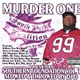 Southern Foundation Vol 1 Chopped And Screwed by Murder One
