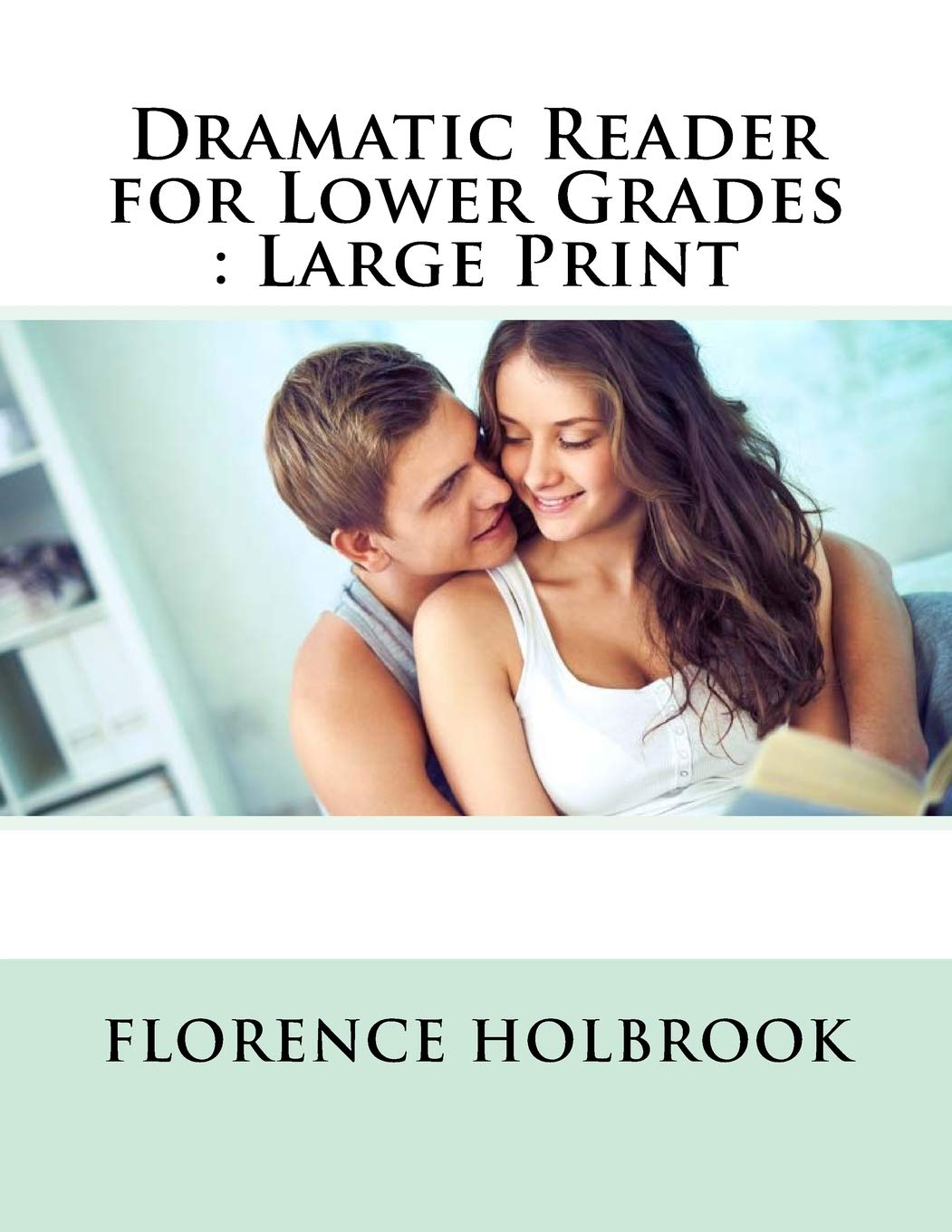 Dramatic Reader for Lower Grades